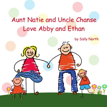 Aunt Natie and Uncle Chanse Love Abby and Ethan
