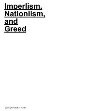 Imperilism, nationlism, and greed