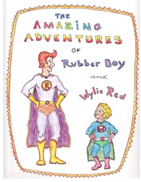 The Amazing Adventures of Rubber Boy and Wylie Red