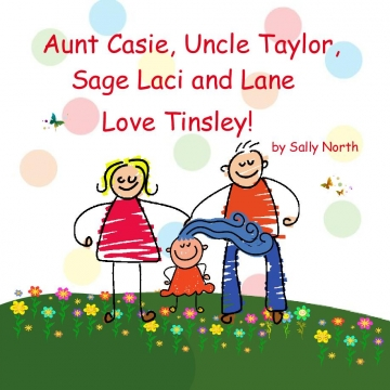 Aunt Casie, Uncle Taylor, Sage Laci and Lane Love Tinsley!
