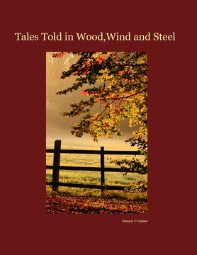 Tales Told in Wood,Wind and Steel