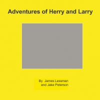 Adventures of Harry and Larry