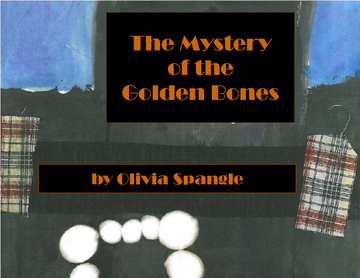 The Mystery of the Golden Bones