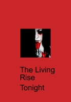 The living rise tonight