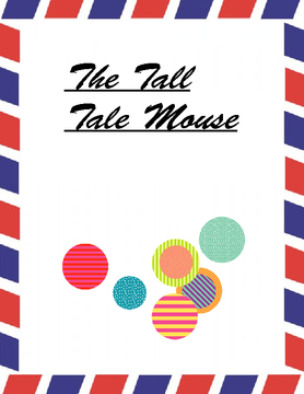 The Tall Tale Mouse