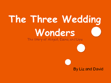 The Three Wedding Wonders