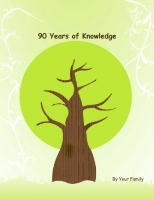 90 Years of Knowledge