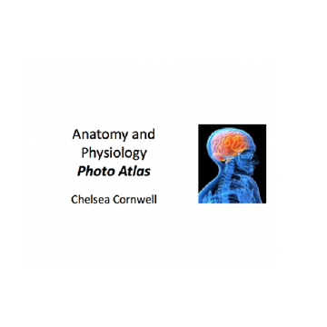 Anatomy and Physiology Photo Atlas