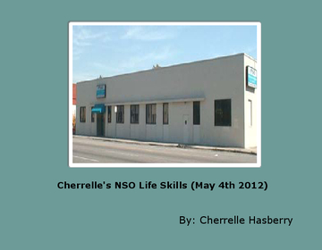 Cherrelle's NSO Life Skills (May 4th 2012)