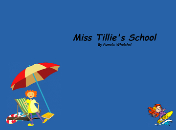 Miss Tillie's School