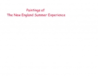Paintings of the New England Summer Experience