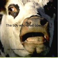 the boy who cried cow!