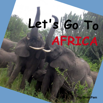 Let's Go To Africa