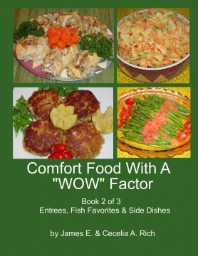 "Comfort Food With A ""Wow"" Factor"