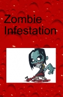 Zombie Infestation
