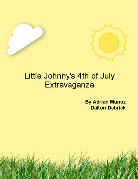 Little Johnny's 4th of July Extravaganza