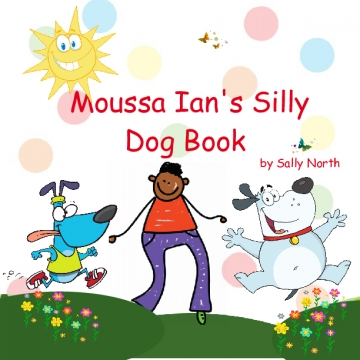 Moussa Ian's Silly Dog Book