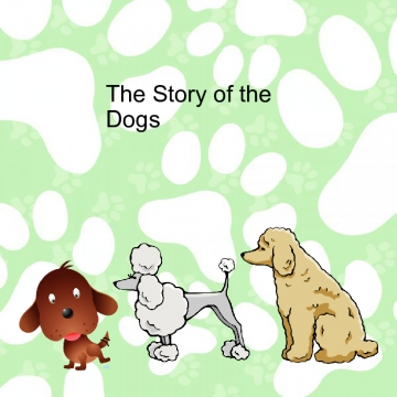 The Story of the Dogs