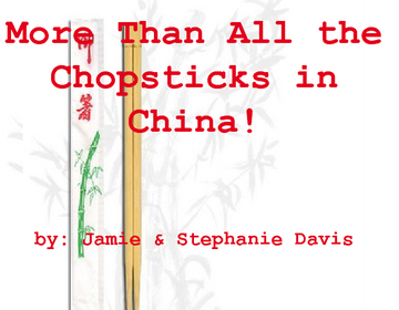 More Than All the Chopsticks in China!