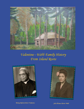 Valentine and Webb Family History