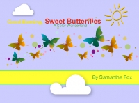 Good Morning, Sweet Butterflies