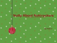 Nutty About Nutcrackers
