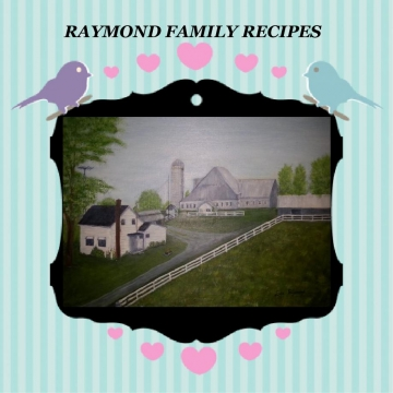 Raymond Family Recipes