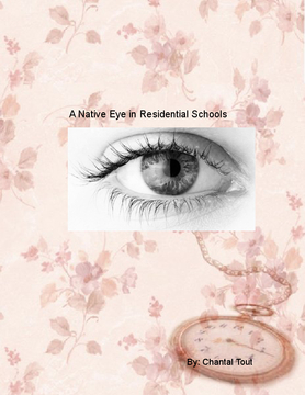 A Native Eye in Residential Schools