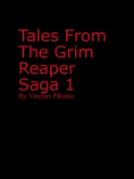 Tales From  The Grimreaper Saga 1