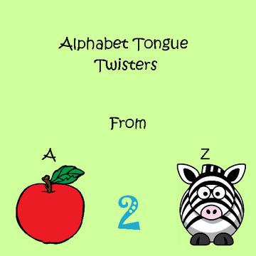 Alphabet Tongue Twisters