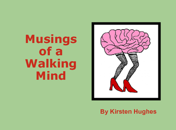 Musings of a Walking Mind
