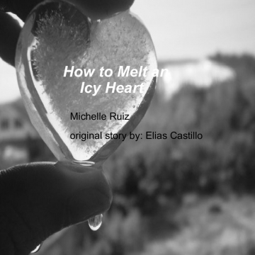 How to Melt an Icy Heart