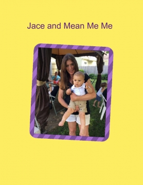 Jace and Mean MeMe