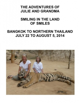Julie and Grandma Smiling in the Land of Smiles---Thailand