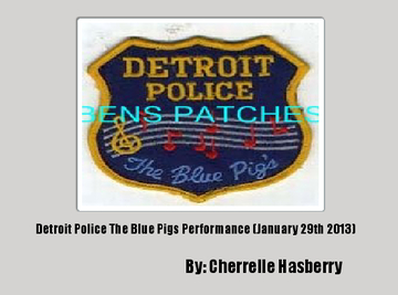 Detroit Police The Blue Pigs Performance (January 29th 2013)
