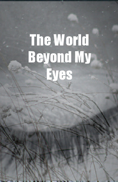 The World Beyond My Eyes