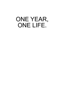 One Year, One Life