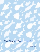 The Tale of the Two Little Fish