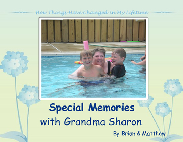 Special Memories with Our Grandma Sharon
