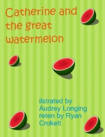 catherine and  the graet watermelon