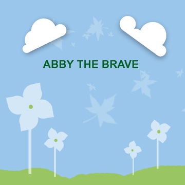 Abby the Brave