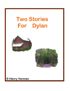 Two Stories For Dylan