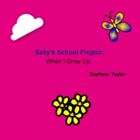 Sally's School Project: When I Grow Up