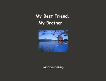 My Best Friend, My Brother