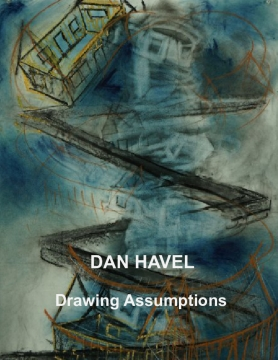 "Dan Havel ""Drawing Assumptions"""