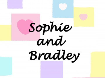 Sophie and Bradley