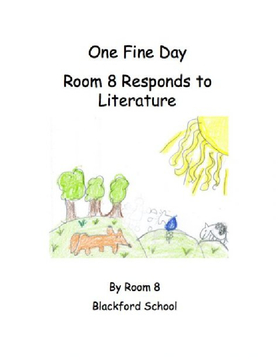 One Fine Day: Room 8 Responds to Literature
