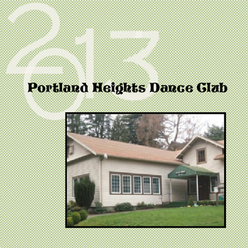 Portland Heights Dance Club 2013 / 2014
