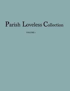 The Parish Loveless Collection