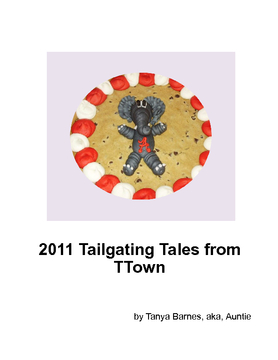 2011 Tailgating Tales from TTown